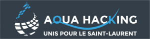 AquaHacking - Unis pour le Saint-Laurent